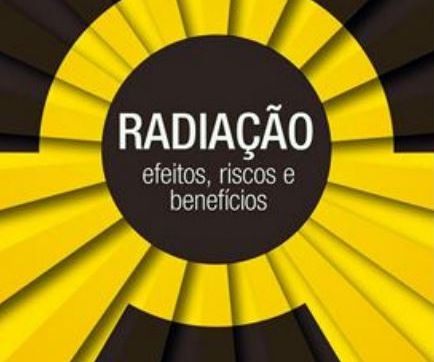 Quer entender os riscos e benefícios do uso da radiação no nosso cotidiano? Leia o novo livro de Emico Okuno