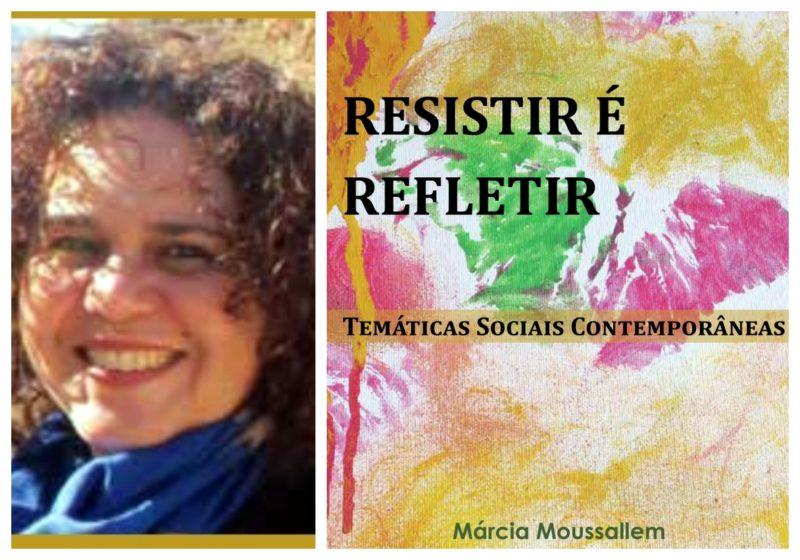 Socióloga Márcia Moussallem coletânea de artigos sobre temas polêmicos
