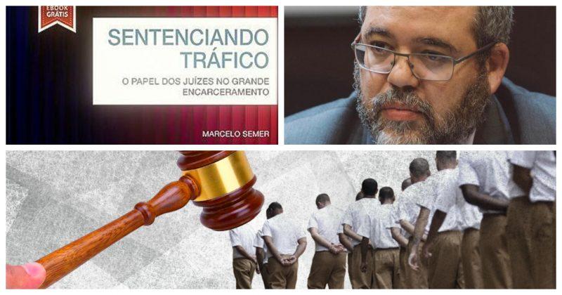 Marcelo Semer lança hoje no Rio livro sobre o papel dos juízes no grande encarceramento