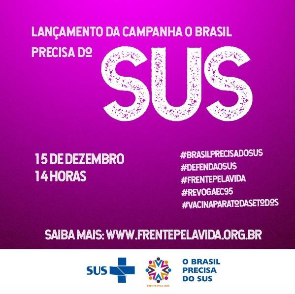 Ao vivo: Lançamento da campanha 'O Brasil precisa do SUS'