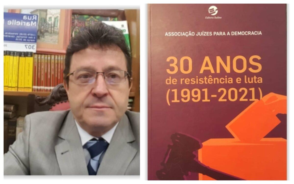 Juiz Damasceno detona livro sobre os 30 anos da AJD: 'Sofrível, contém erros graves; desserviço à história da Associação'